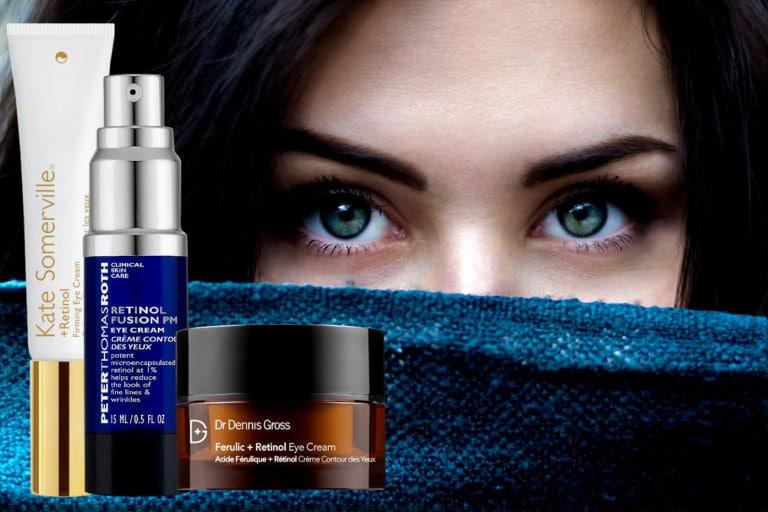 Top 10 Best Retinol Eye Creams