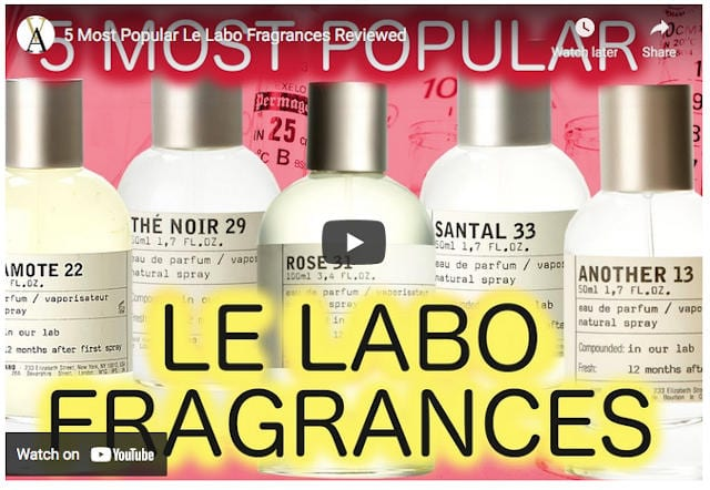 5 most popular Le Labo fragrances on Youtube